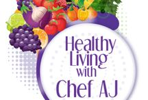 Healthy Living with Chef AJ / Check out recipes from Healthy Living with Chef AJ!