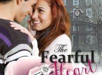The Fearful Heart / My debut romance novel.