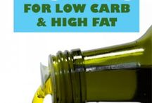 Low Carb High Fat / by Robin Willson Designs