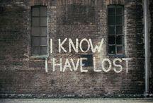 Grafitis, frases, citas... / by Pilar Bego