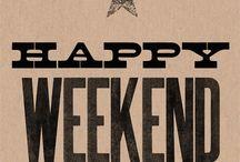 It's Friiiiiiidaaaaaaay! / A celebration of Fridays and Weekends