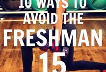 "Fighting the ""Freshman Fifteen"" / Fitness and Nutrition tips for college students."