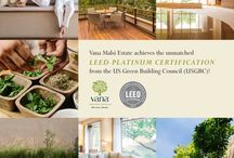 LEED Platinum Certification / Vana Malsi Estate achieves LEED Platinum Certification from the US Green Building Council!