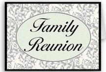 Family Reunions / by Mary Sue Daniels Jones