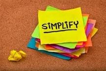 Simplify / Eenvoud + Focus = Rendement