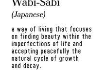 Wabi-Sabi / by Line Hansen