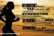 Running Quotes / by Tina Benedetto