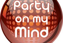 HOME / Party On My Mind