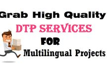 Grab High Quality DTP Services for Multilingual Projects