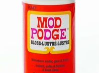 I love Mod Podge!!  / by Tiffany Mendiola:)