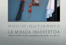 La Mirada Inadvertida / Exposicion fotografias.  RAMSES Puerta de Alcala, Madrid.  4 a 11 de nov, 2014