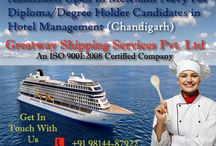 Pre -Sea Training For Maritime Catering / Greatway Shipping Services needs hotel management candidates in shipping industry worldwide. Eligibility - Degree or Diploma in Hotel Management / Catering / Hospitality / Culinary Arts / Hospitality & Tourism from a recognized Board or University. Minimum 40% marks in English in 10th or 12th. Age Limit - Up to 25 years. Duration - 3weeks Next batch commencing from 1st April, 2015 and 100% job guarantee.