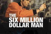 The Six Million Dollar Man / by DCAB
