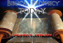 Biblical Prophecy Today / by Michael Stone