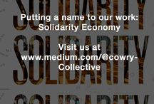 Putting a name to our work: The Solidarity Economy / Cowry Collective