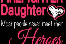Firefighter quotes / by Barbie Shuck