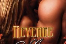 "Revenge & More / Coming May 2015.  Kim Morrison loves being single and has a fondness for 5"" heels, wine, loud music and hot guys--not in that order.  Damon Black has one purpose. Revenge against the woman who betrayed him years ago. But when the past collides with the present, Damon must re-evaluate everything. Will his hate cost him his love?"
