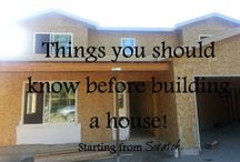 Building a House / Everything you need to know about building your own home!