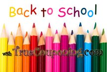 Back To School / by TrueCouponing.com