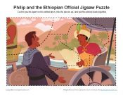 Philip and the Ethiopian Bible Activities / God directed Philip to travel on the road that went from Jerusalem to Gaza. There he met an Ethiopian official with whom he shared Christ. These Bible activities for children will help kids understand this encounter as well as the importance of sharing the good news of Jesus with all people.