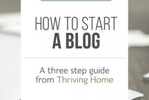 Thriving home / How yo start a blog