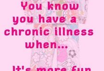 Chronic Illness/Pain / A chronic condition is a human health condition or disease that is persistent or otherwise long-lasting in its effects or a disease that comes with time. The term chronic is often applied when the course of the disease lasts for more than three months.