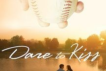 Dare to Kiss - The Maxwell Series - Book 1 / Kade and Lacey