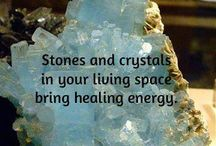 Crystals and stones for home and healing / by Marisa Sosa-Baca
