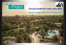Effimera Circuito Arte&Golf Trofeo Italia 2015 / Effimera Circuito Arte&Golf Trofeo Italia 2015