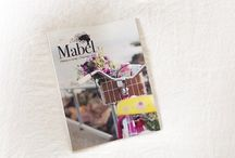 mabel readers • june 2014 / Images and thoughts about the first issue of Mabel Magazine