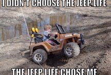Jeep Life / It's all about the Jeep Life