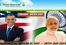Indian Republic Day Offer by Planet Ayurveda / OBAMA-MODI DAY!! HISTORICAL REPUBLIC DAY -- 26TH JAN 2015.......... AND WE WANT TO CELEBRATE IT TO THE FULLEST !!!