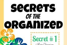 a place for everything and everything in its place / organizational tips / by Karen Gruver