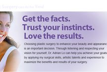 Cosmetic Surgery / Let Dr. Adrian Lo help you achieve your cosmetic surgery goals and dreams!