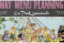 May Menu Planning / Ideas for May menus