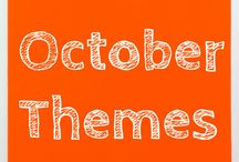 October Themes / THEMES: Thanksgiving; Plump and Perky turkey!, Scarecrows and sunflowers, Too many pumpkins!, Halloween.