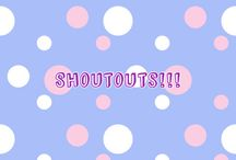 • Shoutouts• / this is a shoutout board for all my awesome followers! go check if I mentioned you in one of my shoutouts!
