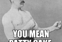 Overly Manly Man / by John Harper