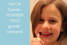 Gyerek fogtisztítás, natúr fogkrém, fluoridmentes / Terméktesztek, natúr, bio, fluoridmentes fogkrémek gyerekeknek
