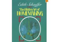 The Hidden Art of Homemaking Book Club / A board dedicated to sharing Hidden Art in our homes and families while reading Edith Schaeffer's book The Hidden Art of Homemaking together. Feel free to add Pins!