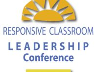 Responsive Classroom Leadership Conference (RCLC) / Highlights from our annual national conference for school and district leaders. / by Responsive Classroom