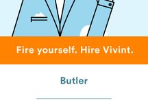 Fire Yourself and Hire Vivint / Give yourself a break. Fire yourself from all of those extra homeowner jobs and hire Vivint Smart Home to take care of all those extra jobs for you.