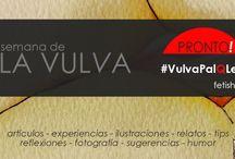 #VulvaPalQLee Semana de la Vulva en Fetish Store