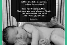 Inspirational Poems & Quotes / Poems and Quotes that we find inspirational as Mommies.