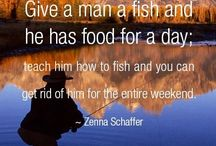 QUOTES / Fishing Quotes