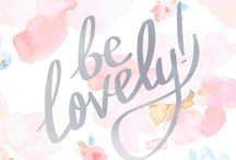 be lovely / quotes
