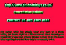 cancellation holiday