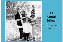 adoption / adoptive Mamma / by Michelle Silva