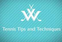 Tennis Tips & Techniques