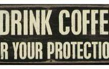 Coffee Deserves it's Own Board / Coffee.  / by Torie Mickley